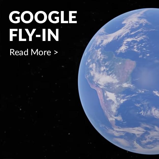 Google Fly-In Videos